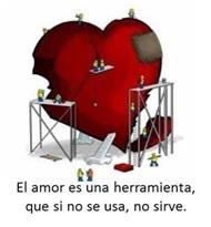 el Amor es una herramienta